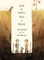 Barnett, Mac - Sam and Dave Dig a Hole - 9781406360981 - V9781406360981