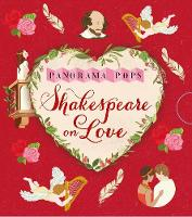 Cooper, Dawn - Shakespeare on Love: Panorama Pops - 9781406365115 - V9781406365115
