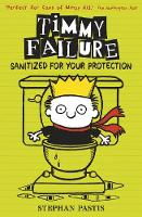 Stephan Pastis - Timmy Failure: Sanitized for Your Protection - 9781406365764 - 9781406365764