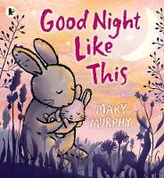 Murphy, Mary - Good Night Like This - 9781406365887 - V9781406365887