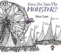 Light, Steve - Have You Seen My Monster? - 9781406365948 - V9781406365948