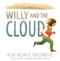 Browne, Anthony - Willy and the Cloud (Willy the Chimp) - 9781406366969 - V9781406366969