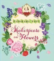 - Shakespeare on Flowers: Panorama Pops - 9781406369014 - V9781406369014