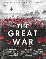 Various - The Great War: Stories Inspired by Objects from the First World War - 9781406370713 - V9781406370713