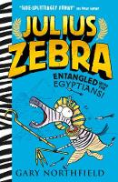 Gary Northfield - Julius Zebra: Entangled with the Egyptians! - 9781406371802 - KTG0015797
