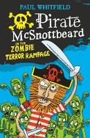 Whitfield, Paul - Pirate McSnottbeard in the Zombie Terror Rampage - 9781406373080 - V9781406373080