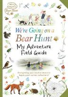 NA - We're Going on a Bear Hunt: My Adventure Field Guide - 9781406375954 - V9781406375954