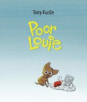 Fucile, Tony - Poor Louie - 9781406376715 - V9781406376715
