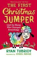 Tubridy, Ryan - The First Christmas Jumper and the Sheep Who Changed Everything - 9781406389814 - 9781406389814