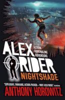 Horowitz, Anthony - Nightshade (Alex Rider) - 9781406390629 - 9781406390629