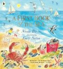 Davies, Nicola - A First Book of the Sea - 9781406391015 - 9781406391015