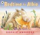 Ambrose, Sophie - Bedtime for Albie - 9781406392883 - 9781406392883