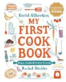 Atherton, David - My First Cook Book: Bake, Make and Learn to Cook - 9781406397239 - 9781406397239