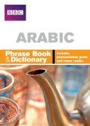 el-Bay, Nagi - Arabic Phrase Book and Dictionary (Phrase Book & Dictionary) (English and Arabic Edition) - 9781406612080 - V9781406612080