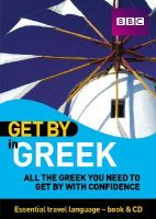 Bentham, Antigone Veltsidou, Aldiss, Clive, Notia, Youla, Hancock, Matthew - Get by in Greek: All the Greek You Need to Get by With Confidence (Greek Edition) - 9781406612653 - V9781406612653