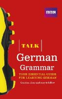 Purcell, Sue, Schenke, Heiner - Talk German Grammar - 9781406679144 - V9781406679144