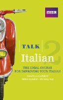 Lamping, Alwena - Talk Italian 2 Book - 9781406679168 - V9781406679168