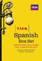 Sanchez, Almudena, Longo, Aurora, Mcleish, Inma - Talk Spanish Box Set (Book/CD Pack): The Ideal Course for Learning Spanish - All in One Pack - 9781406679281 - V9781406679281