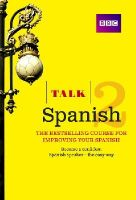 Mcleish, Inma - Talk Spanish 2 (Book/CD Pack): The Ideal Course for Improving Your Spanish - 9781406679328 - V9781406679328