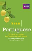 Mendes-Llewellyn, Cristina - Talk Portuguese: The Ideal Portuguese Course for Absolute Beginners - 9781406680201 - V9781406680201