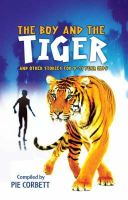 - The Boy and the Tiger and Other Stories for 9 to 11 Year Olds (Storyteller) - 9781407100661 - V9781407100661