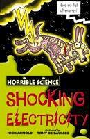 Arnold, Nick - Shocking Electricity (Horrible Science) - 9781407105369 - V9781407105369