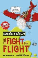 Arnold, Nick - Fearsome Fight for Flight (Horrible Science) - 9781407110271 - V9781407110271