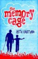 Ruth Eastham - The Memory Cage. Ruth Eastham - 9781407120522 - 9781407120522