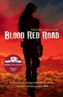 Young, Moira - Blood Red Road - 9781407124261 - KSG0007863