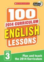 Hollin, Paul - 100 English Lessons: Year 3 (100 Lessons - 2014 Curriculum) - 9781407127613 - V9781407127613