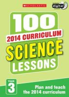 Anderson, Malcolm - 100 Science Lessons: Year 3 - 9781407127675 - V9781407127675