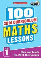 Montague-Smith, Ann - 100 Maths Lessons: Year 1 - 9781407127712 - V9781407127712