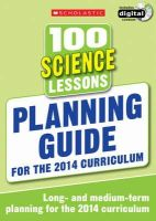 Scholastic - 100 Science Lessons: Planning Guide - 9781407128412 - V9781407128412