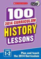 MILFORD  ALISON - 100 HISTORY LESSONS2014 5 7 - 9781407128535 - V9781407128535