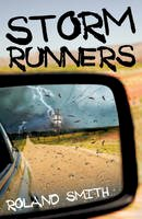Roland Smith - Storm Runners - 9781407131382 - 9781407131382