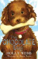Webb, Holly - Chocolate Dog - 9781407131771 - KRA0011086