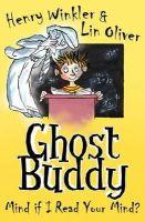 Winkler,Henry, Oliver,Lin - Mind If I Read Your Mind? (Ghost Buddy) - 9781407132297 - KOC0007691
