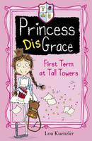 Lou Kuenzler - Princess disGrace - 9781407136288 - KEX0302493