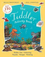 Donaldson, Julia - The Tiddler Activity Book - 9781407142852 - V9781407142852