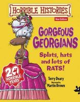 Terry Deary - Gorgeous Georgians (Horrible Histories) - 9781407143170 - KSG0015368