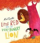Smith, Alex T. - Little Red and the Very Hungry Lion - 9781407143903 - V9781407143903