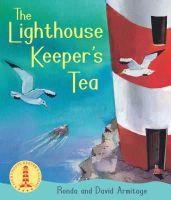 Armitage, Ronda - The Lighthouse Keeper's Tea - 9781407144368 - V9781407144368