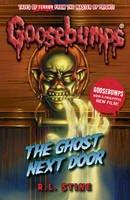 R. L. Stine - The Ghost Next Door (Goosebumps) - 9781407157375 - V9781407157375