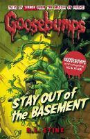R. L. Stine - Stay Out of the Basement (Goosebumps) - 9781407157481 - V9781407157481