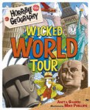 Ganeri, Anita - Wicked World Tour (Horrible Geography) - 9781407157573 - V9781407157573