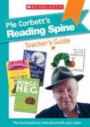 Corbett, Pie - Pie Corbett Reading Spine Teacher's Guide - 9781407160726 - V9781407160726