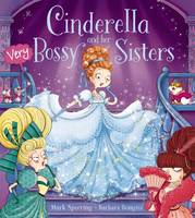Sperring, Mark - Cinderella and Her Very Bossy Sisters - 9781407162485 - V9781407162485