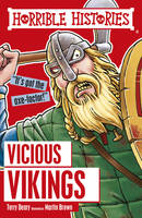 Deary, Terry; Brown, Martin - Vicious Vikings - 9781407163864 - V9781407163864