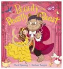 Sperring, Mark - Beauty and the Very Beastly Beast - 9781407164830 - V9781407164830