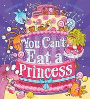 Gillian Rogerson - You Can't Eat a Princess! - 9781407164847 - V9781407164847